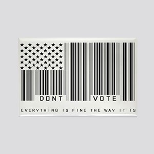 Don't Vote Everything Is Fine Rectangle Magnet